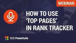 How to research competitors' top pages in Rank Tracker [Webinar]