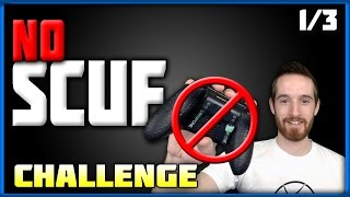 How much do SCUFs Really Help  The NO SCUF Challenge
