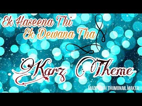 Ek Haseena Thi Ek Deewana Tha Guitar Ringtone by Rudraksh Srivastava Karz Theme Tabs/Leads Tune