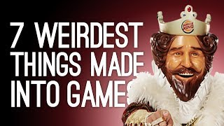7 Weirdest Things That Were Adapted into Videogames