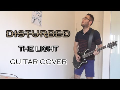 Disturbed - The Light (Guitar Cover)