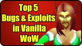 Top 5 Ridiculous Bugs, Exploits & Glitches in Vanilla WoW - 5 Interesting Classic WoW Facts