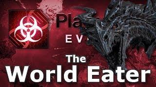 Plague Inc: Custom Scenarios - The World Eater