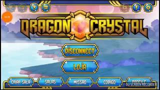 Jogando dragon Crystal 🎮👍
