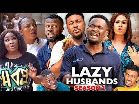 Download LAZY HUSBANDS SEASON 1 - Zubby Michael & Nosa Rex 2020 Latest Nigerian Nollywood Movie Full HD
