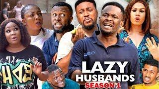 LAZY HUSBANDS SEASON 1 - Zubby Michael & Nosa Rex 2020 Latest Nigerian Nollywood Movie Full HD