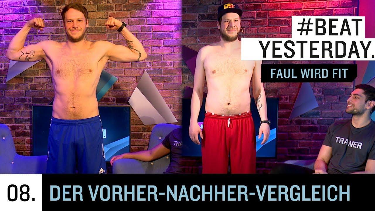 Faul wird fit #8 - Der Vorher-Nachher-Vergleich | Beat Yesterday
