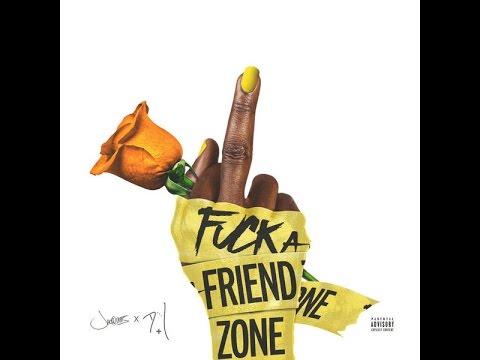 F*** A FRIEND ZONE–Jacquees & Dej Loaf [MIXTAPE]
