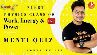 Work Energy and Power L6   Doubts \u0026 Menti Quiz   CBSE Class 9 Science NCERT Solutions   Vedantu