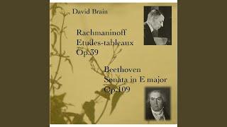 Sonata in E Major, Op. 109: I.Vivace Ma Non Troppo/ Adagio Espressivo