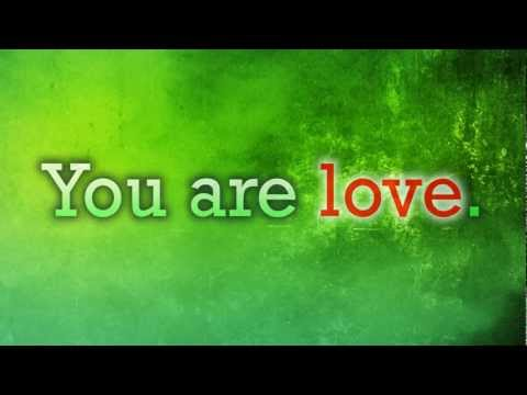 Messages From The Light #12 - You Are Love