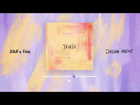 Rauf Faik - Dream About