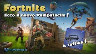 NOUVEAU ARMA : LA VAMPAFUCILE! FORTNITE LIVE PATCH MISE À JOUR 4.2