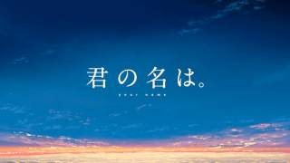 "Kimi no Na wa. ""Sparkle"" - Extended(Sound only)"