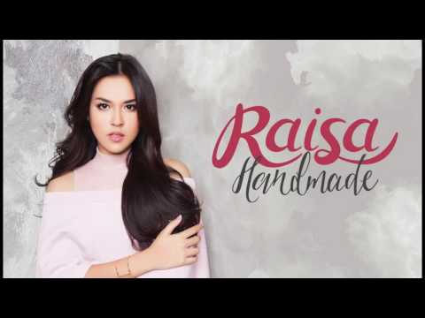 01 Raisa  -  (Intro) Handmade #MBaudioeargasm