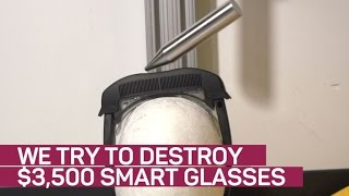 We try to destroy $3,500 smart glasses