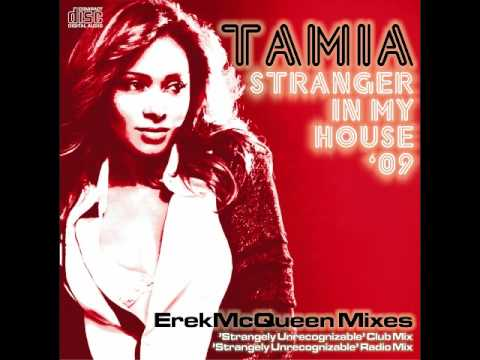 Tamia - Stranger In My House '09 (ErekMcQueen Mix)