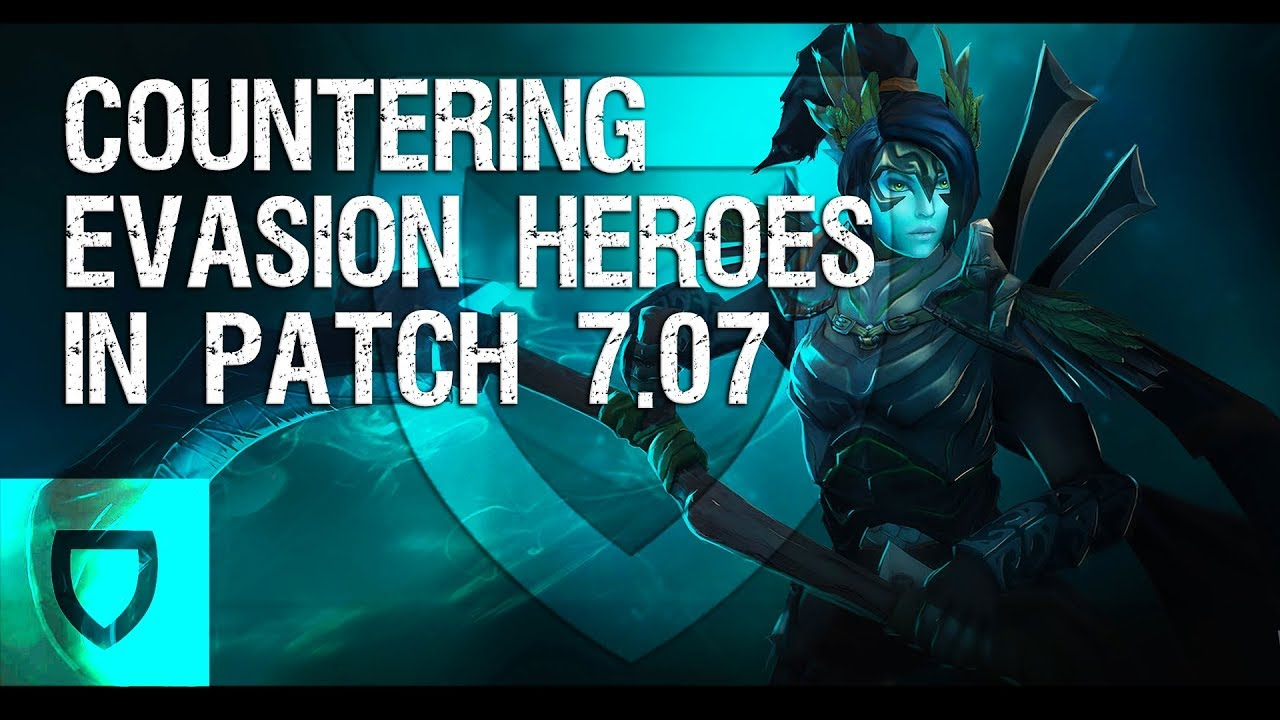 How To Counter Evasion In Patch 7 07 How To Play Dota 2 Pvgna Com Youtube