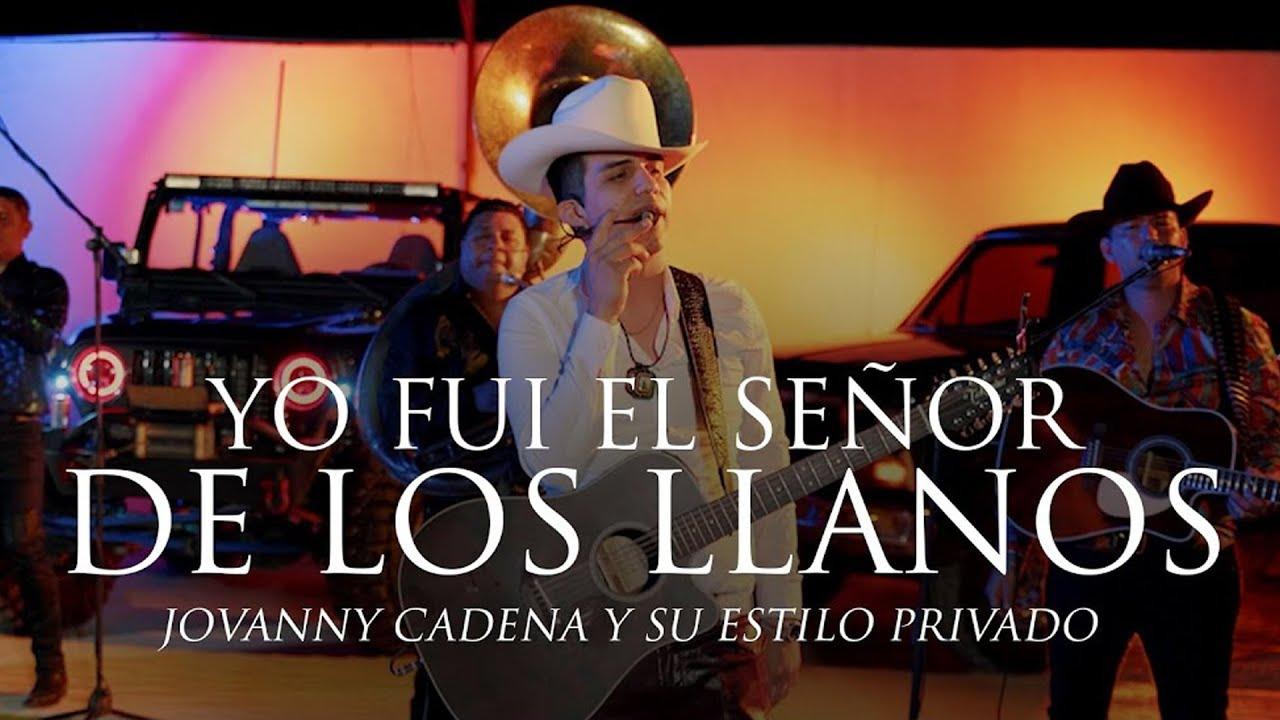 Jovanny Cadena - Yo Fui El Señor De Los Llanos (En Vivo)