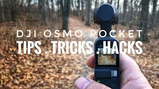 DJI Osmo Pocket Tips and Tricks