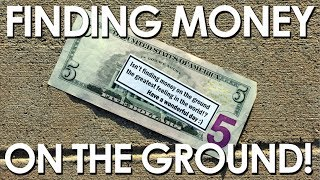 FINDING MONEY ON THE GROUND