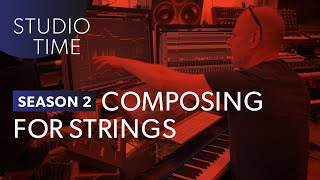 composing for strings part 1   studio time s2e1