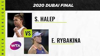 Simona Halep vs. Elena Rybakina   2020 Dubai Final   WTA Highlights