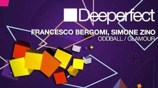 Francesco Bergomi, Simone Zino - Oddball (Original Mix)