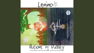 Provided to YouTube by CDBaby Clovers · Lenino Illusions of Duality...