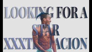 XXXTENTACION LOOKING FOR A STAR ПЕРЕВОД RUS SUB