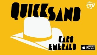Caro Emerald - Quicksand (Official Lyrics Video) - Time Records