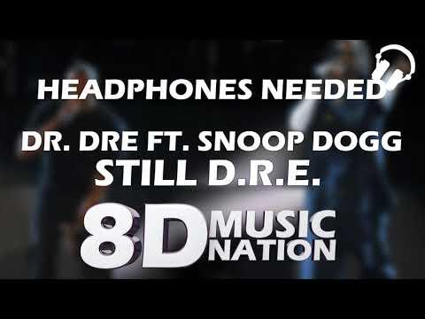 Dr. Dre - Still D.R.E. ft. Snoop Dogg (8D AUDIO)
