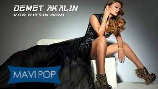 Demet Akalın - Vur Gitsin Beni Mavi Pop`da AboneOl:https://www.yout...