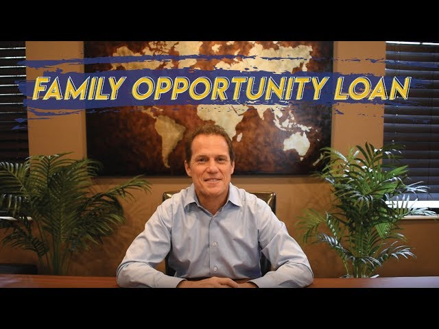 Firm Facts ✅: Family Opportunity Loan