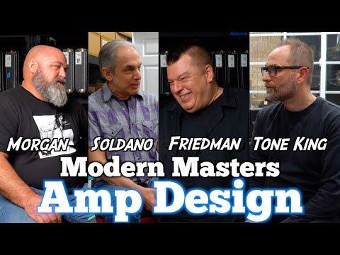 Modern Masters Of Guitar Amp Design: Soldano, Friedman, Morgan & Arends