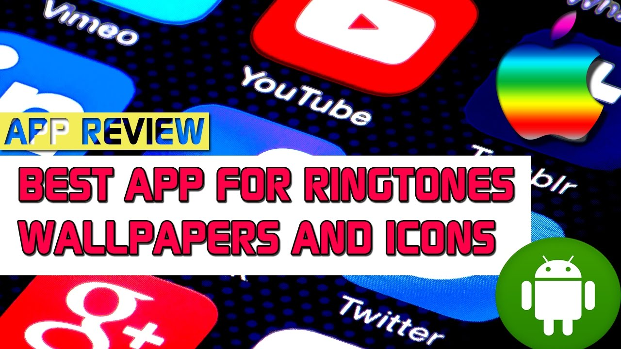 Best App for Ringtones, Wallpapers and icons(Android and IOS)Free