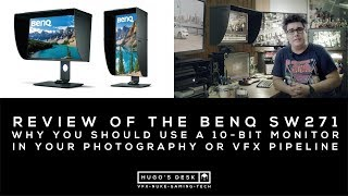 Why you should use a 10-bit monitor for VFX - My Review of the HDR BenQ SW271