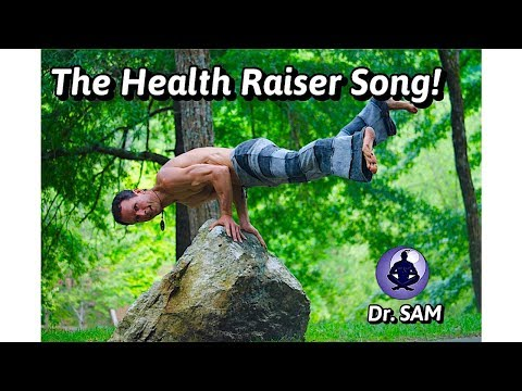 "Dr. SAM- ""The Health Raiser Song!"" (Best Motivational Song 2018)"