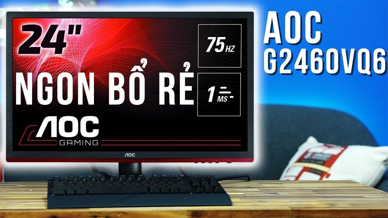 Màn hình chơi game tốt nhất trong tầm giá 3 triệu đồng - Màn hình AOC G2460VQ6| TNC Channel