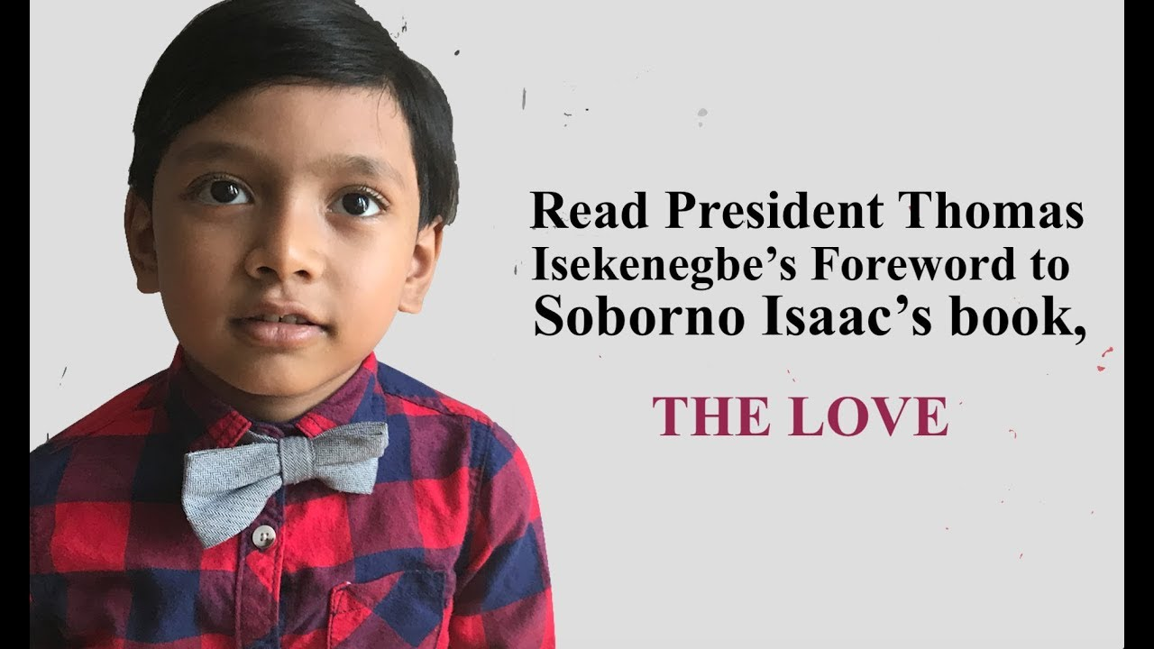 President Isekenegbe's Foreword to Soborno Isaac Book: The Love