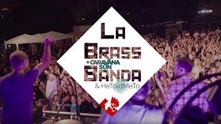 LaBrassBanda Bierzelttour 2019 mit He Told Me To