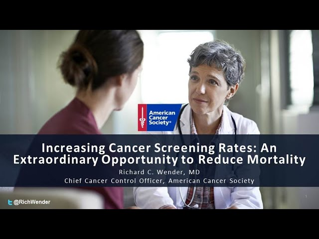 Richard Wender, MD: Increasing Cancer Screening Rates