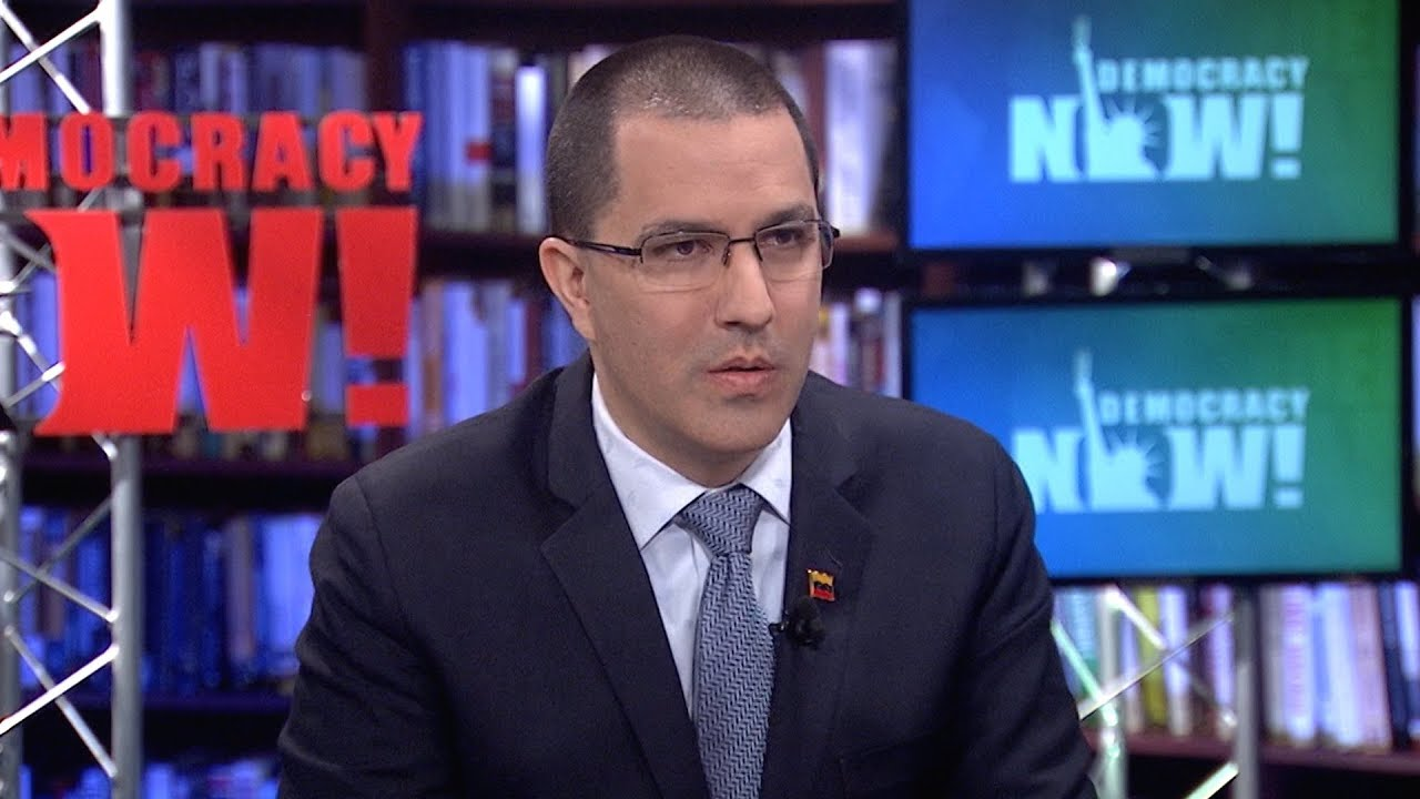 Venezuelan Foreign Minister: The U.S. Interferes in Latin American Politics Every Day, Every Hour