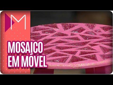 Como fazer mosaico em móveis? - Mulheres (10/04/18)