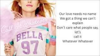 Bella Thorne - Call It Whatever (Lyrics)