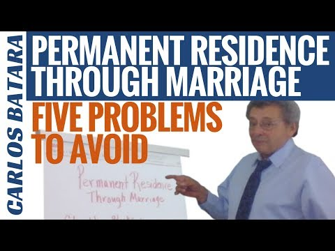 Permanent Residence Through Marriage: Five Problems To Avoid