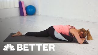 How To Perform A Pigeon Pose In Yoga | Better | NBC News