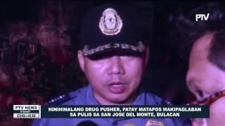Hinihinalang drug pusher, patay matapos makipaglaban sa pulis sa San Jose Del Monte, Bulacan