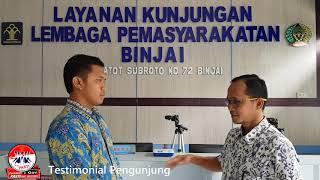 Download Video testimonial Layanan Kunjungan Lapas Binjai MP3 3GP MP4