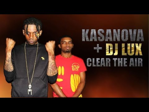 KASANOVA  +  DJ LUX CLEAR THE AIR